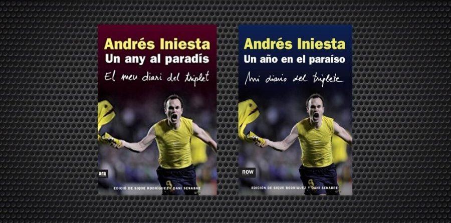 Andres Iniesta Un any al paradis