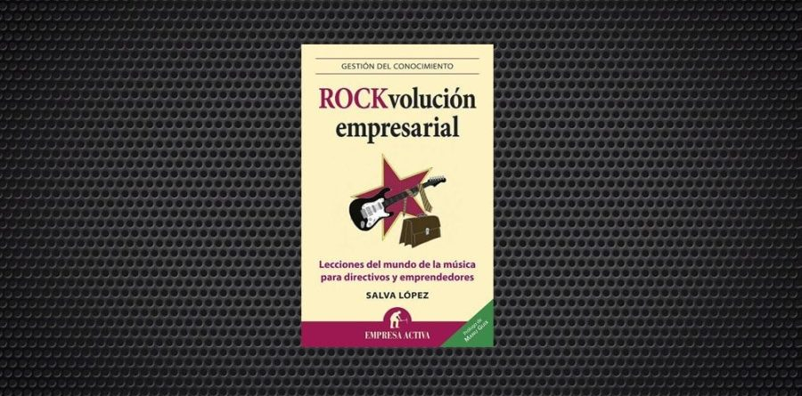 Rockvolucion empresarial salva lopez