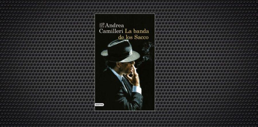 La banda de los Sacco Andrea Camilleri