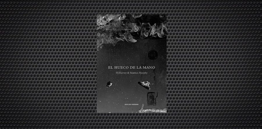 El hueco de la mano PJ Harvey