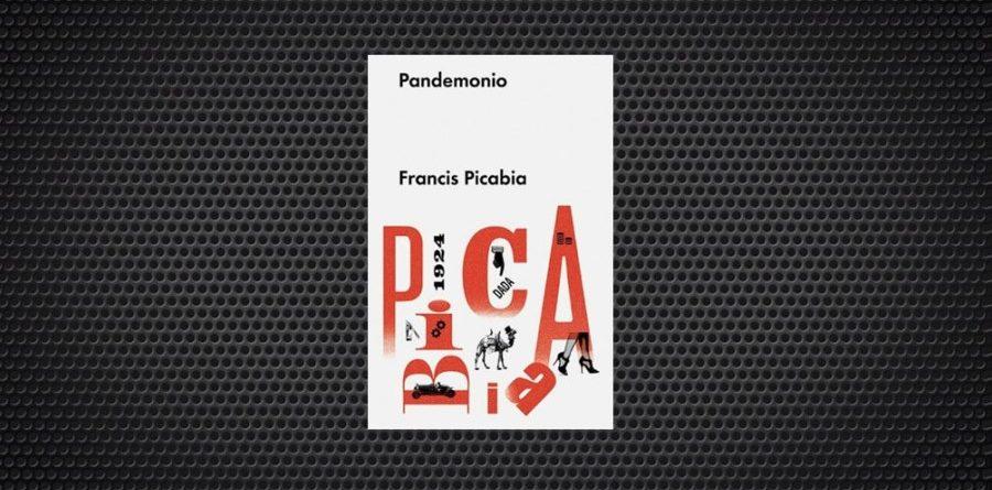 Picabia Pandemonio