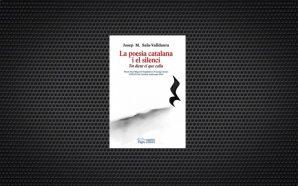 El miracle que calla: la poesia catalana i el silenci