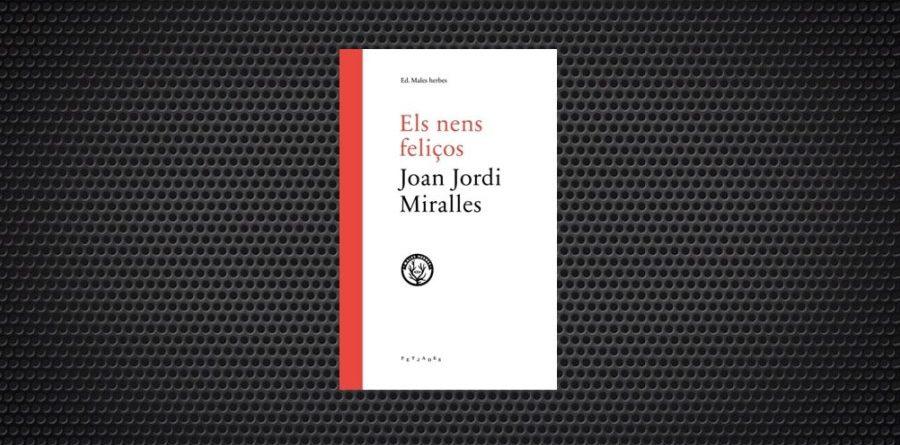 Joan Jordi Miralles Els nens feliços