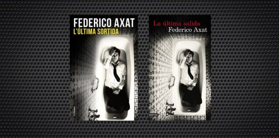 L'última sortida Federico Axat