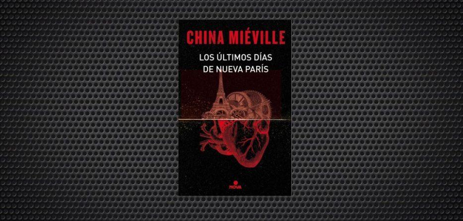 china miéville los ultimos dias de nueva paris