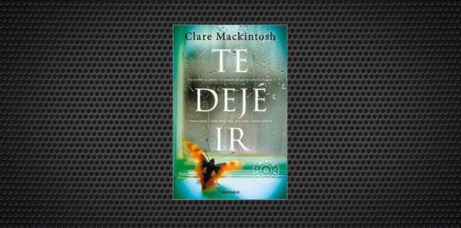 clare mackintosh te deje ir