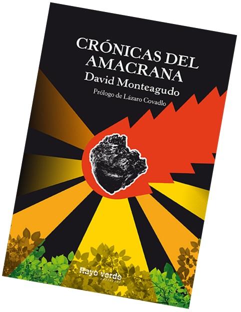 Crónicas del Amacrana David Monteagudo
