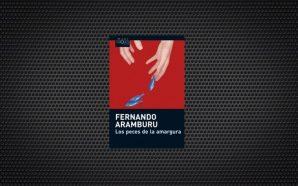 Fernando Aramburu Los peces de la amargura def