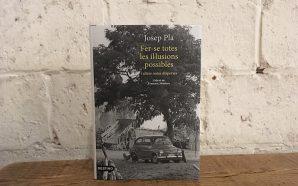 Nou volum de 'notes disperses' del Josep Pla més catalanista