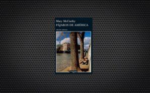 Mary McCarthy Pájaros de América (1)