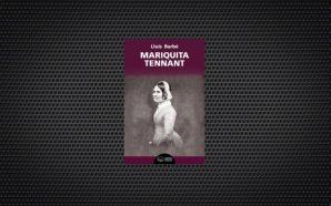 Una novel·la sobre la catalana oblidada Mariquita Tennant
