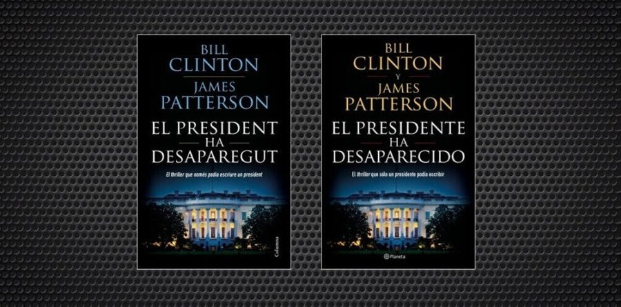 el president ha desaparegut bill clinton james patterson (1) (1)