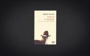 Leer en el retrete Henry Miller (1)
