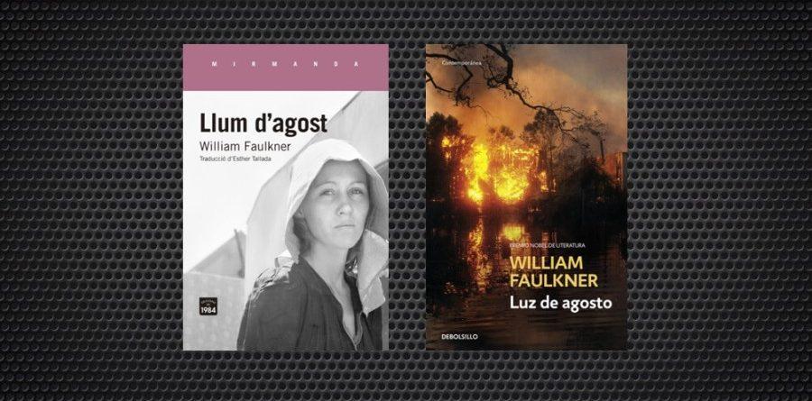 William Faulkner i Llum d'agost