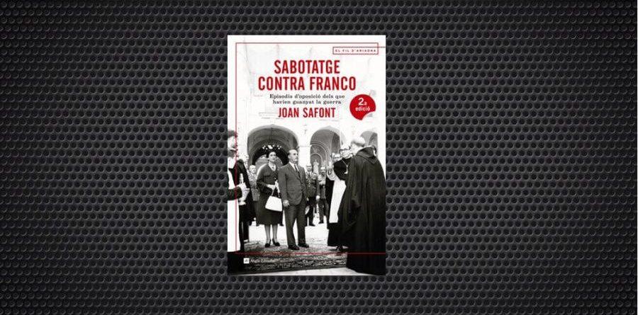 sabotatge contra franco joan safont (1) (1)