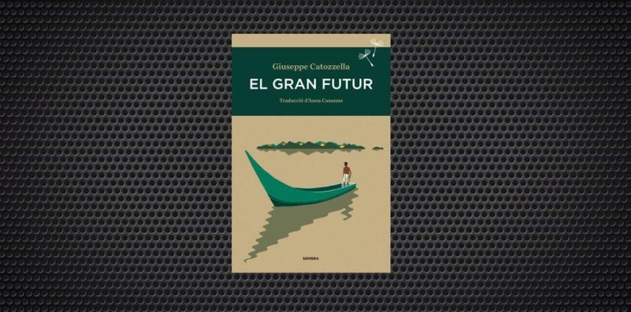 El gran futur Giuseppe Catozzella