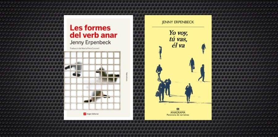 Jenny Erpenbeck les formes del verb anar