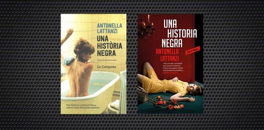 Una història negra Antonella Lattanzi