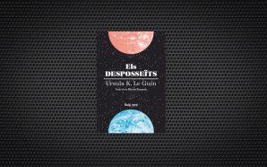 'Els desposseïts', la gran utopia d'Ursula K. Le Guin