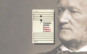Thomas Mann sobre Wagner