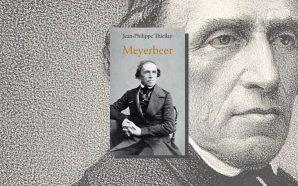 Meyerbeer, un compositor amb la bandera encara a mig pal
